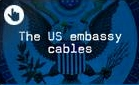 The US Embassy Cables.