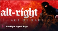 Alt-Right: Age of Rage.