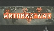 Anthrax War.