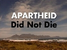 Apartheid Did Not Die.