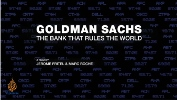 Goldman Sachs: The bank that rules the world.