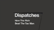 How The Rich Beat The Tax Man.