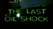 The Last Oil Shock.