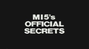 MI5's Official Secrets.