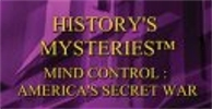 Mind Control: America's Secret War.