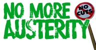No More Austerity: Demand the Alternative.