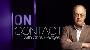On Contact with Chris Hedges.