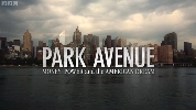 Park Avenue: Money, Power and the American Dream.