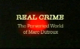 The Perverted World of Marc Dutroux.