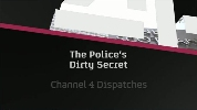 The Police's Dirty Secret.