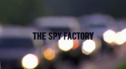The Spy Factory.