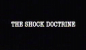 The Shock Doctrine.