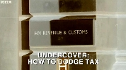 Undercover: How to Dodge Tax.