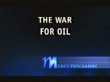 The War for Oil.