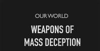 Weapons of Mass Deception.