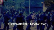 Who's Watching the Detectives?